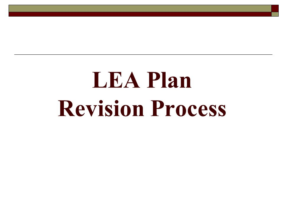 LEA Plan Revision Process
