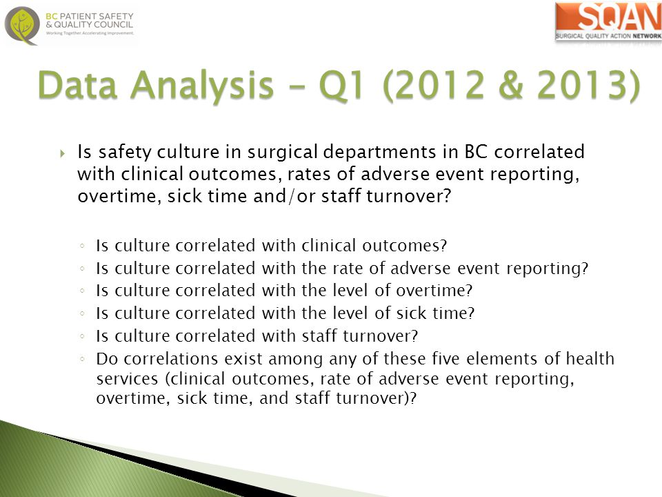  We would be able to provide evidence whether culture matters in BC and in your hospital with YOUR data.