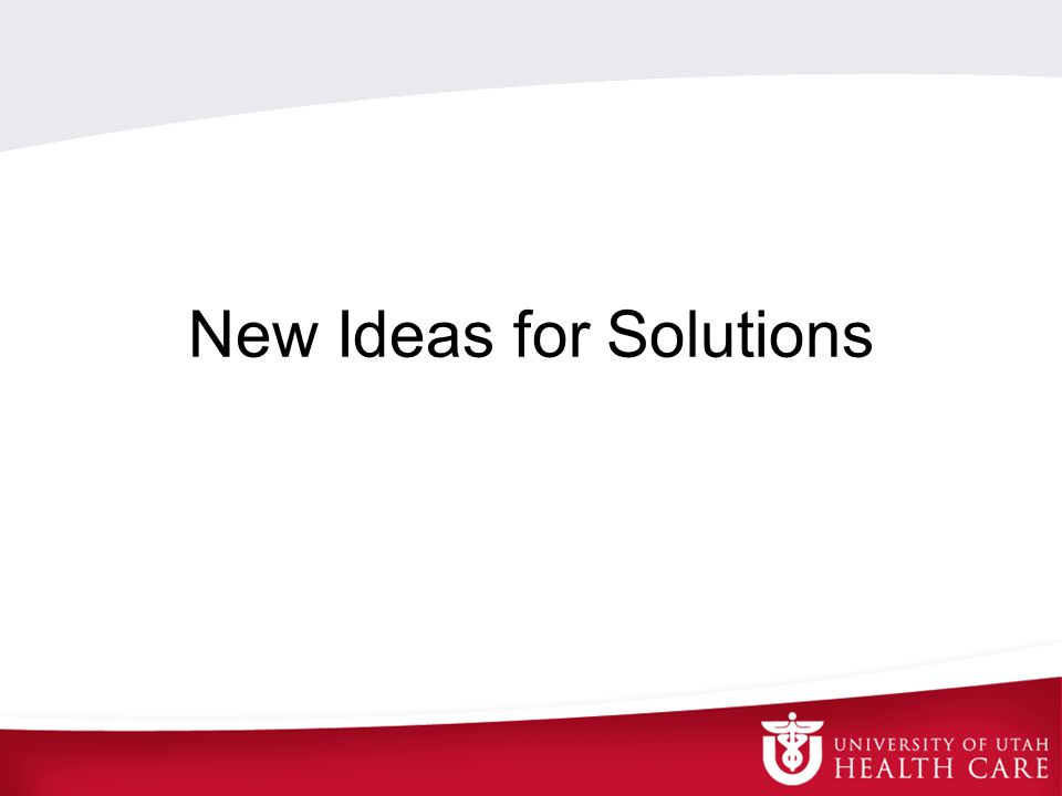 New Ideas for Solutions