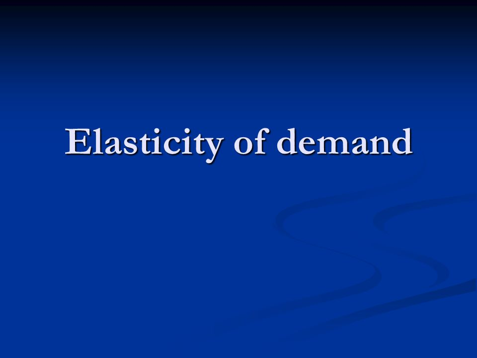 (b) Point elasticity of Ed To measure the elasticity on a point of the demand curve.