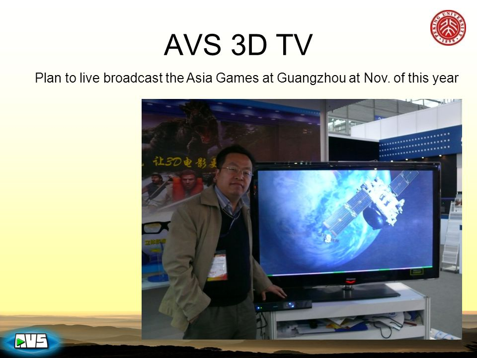 AVS 3D TV Plan to live broadcast the Asia Games at Guangzhou at Nov. of this year