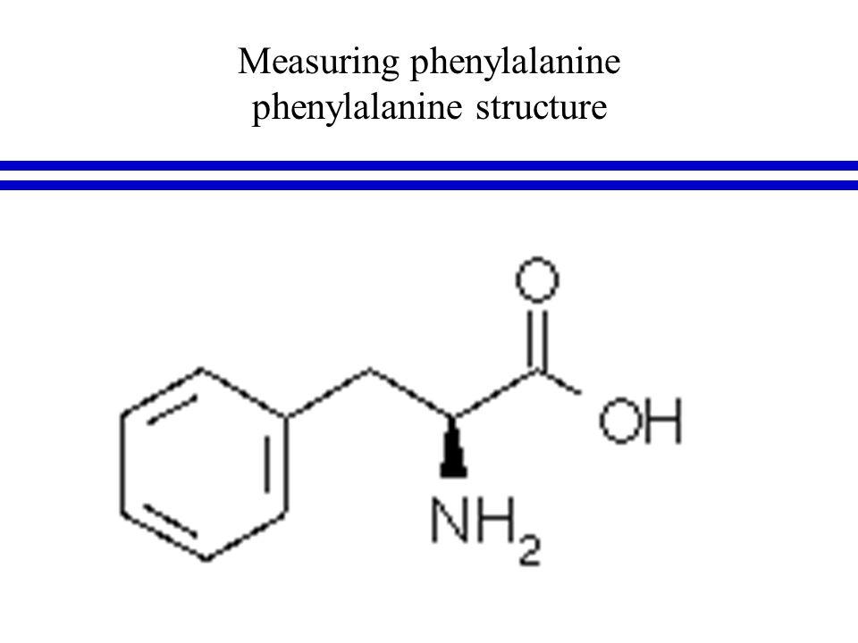 Measuring phenylalanine phenylalanine structure