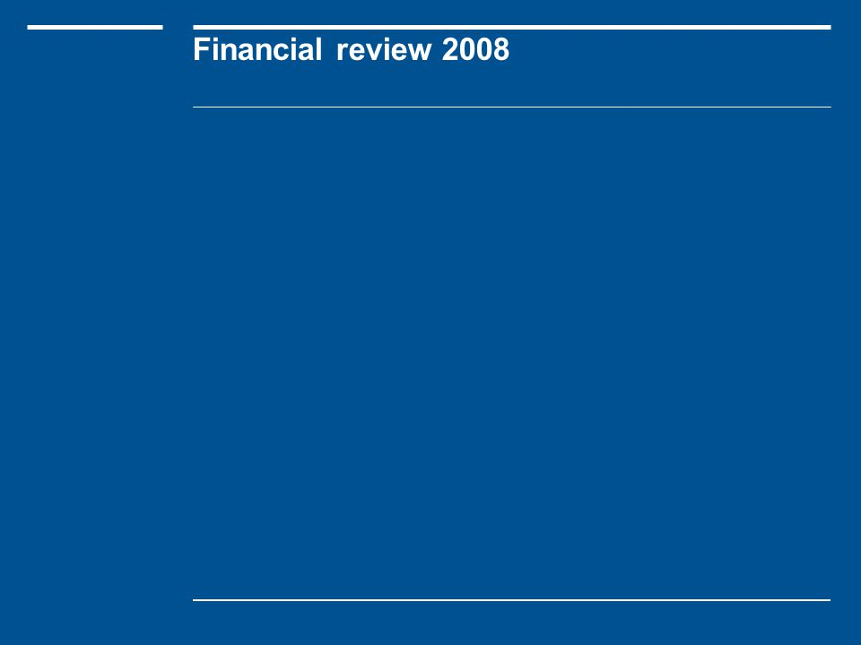 Financial review 2008