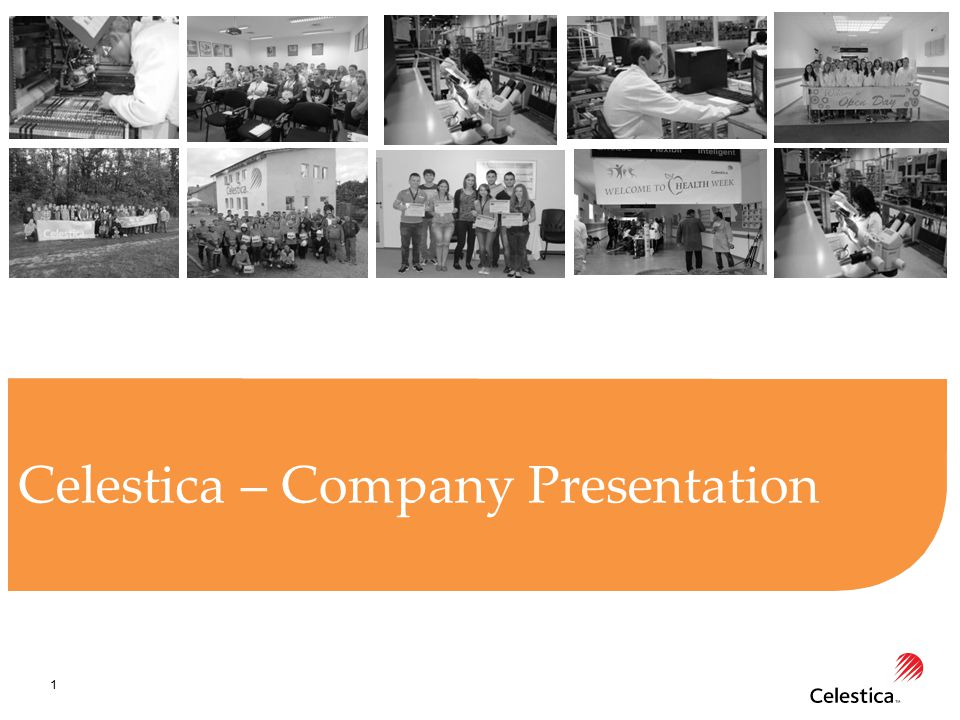 1 Celestica – Company Presentation