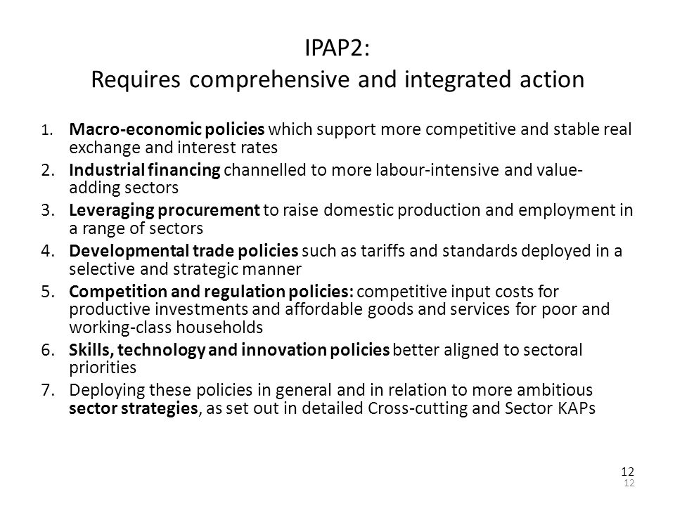 12 IPAP2: Requires comprehensive and integrated action 1.