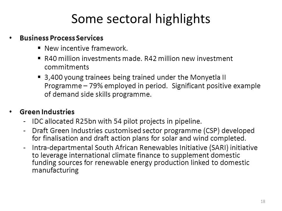 Some sectoral highlights Business Process Services  New incentive framework.