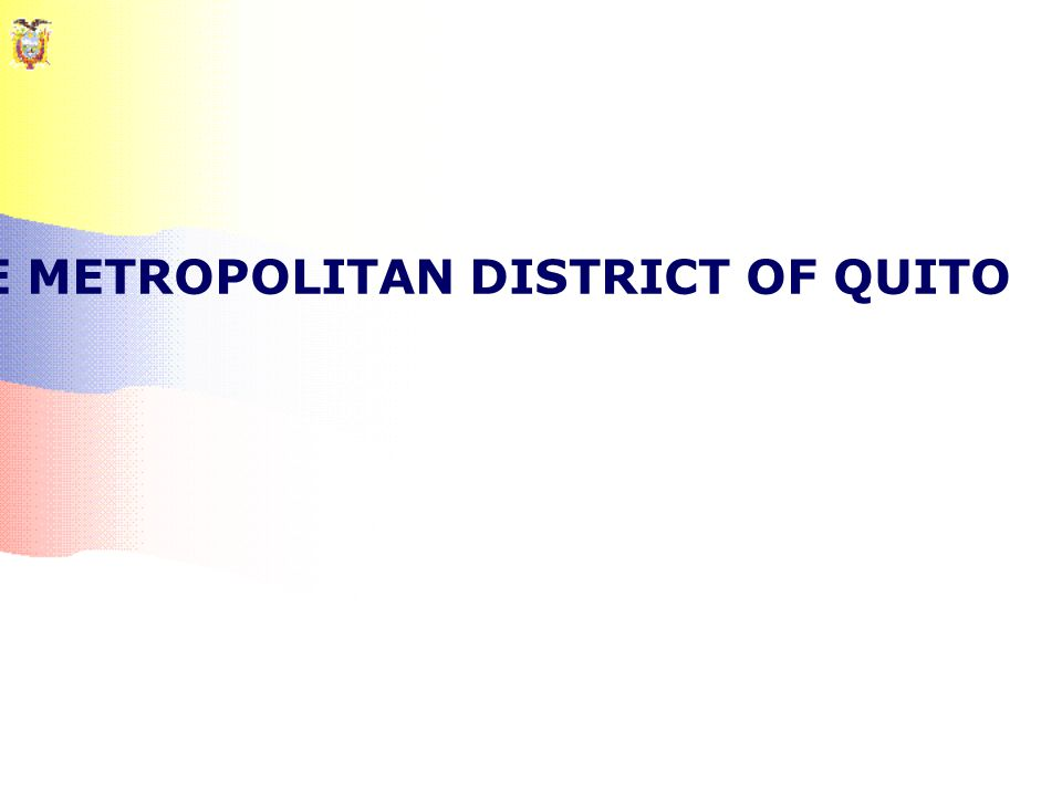 FRAGMENTATION: CASE OF THE METROPOLITAN DISTRICT OF QUITO