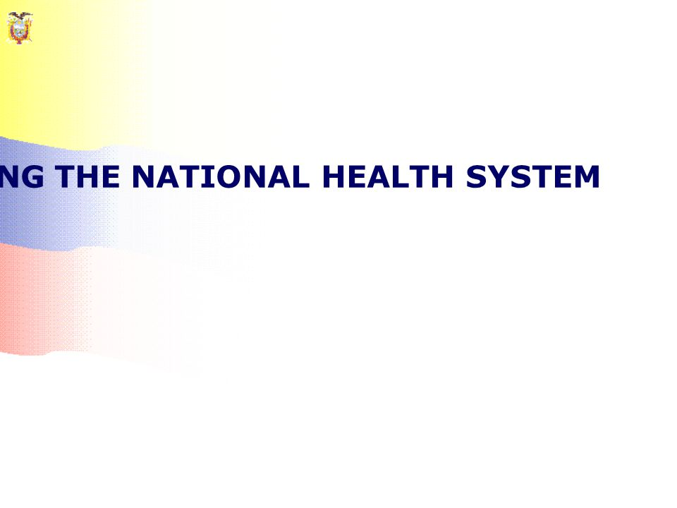 PROPOSAL FOR CONSTRUCTING THE NATIONAL HEALTH SYSTEM