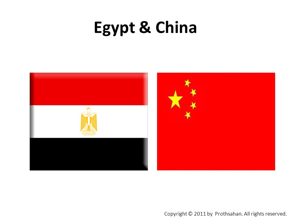 Egypt & China Copyright © 2011 by Prothsahan. All rights reserved.
