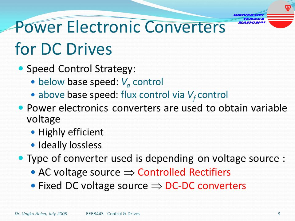 Controlled Rectifier Fed – Three-phase DC Drives Four-quadrant drive Converter 1 for operation in 1 st and 4 th quadrant Converter 2 for operation in 2 nd and 3 rd quadrant Dr.