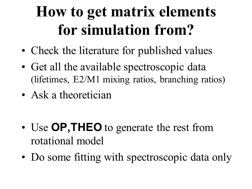 How to get matrix elements for simulation from.