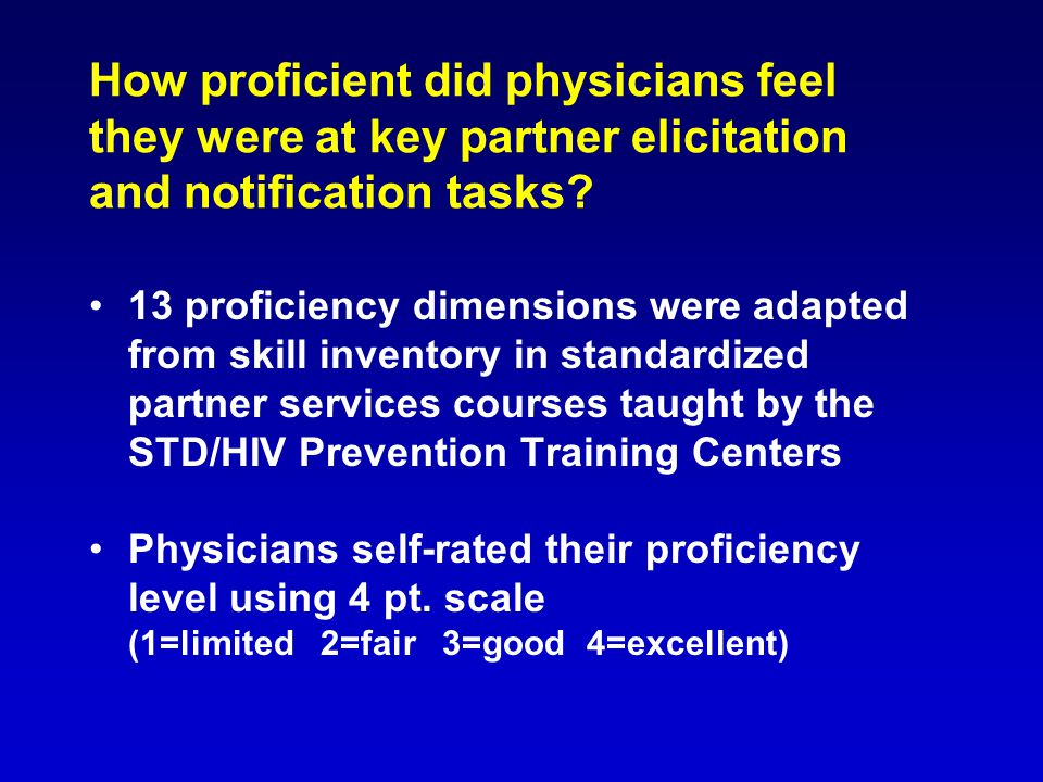 How proficient did physicians feel they were at key partner elicitation and notification tasks? 13 proficiency dimensions were adapted from skill inve