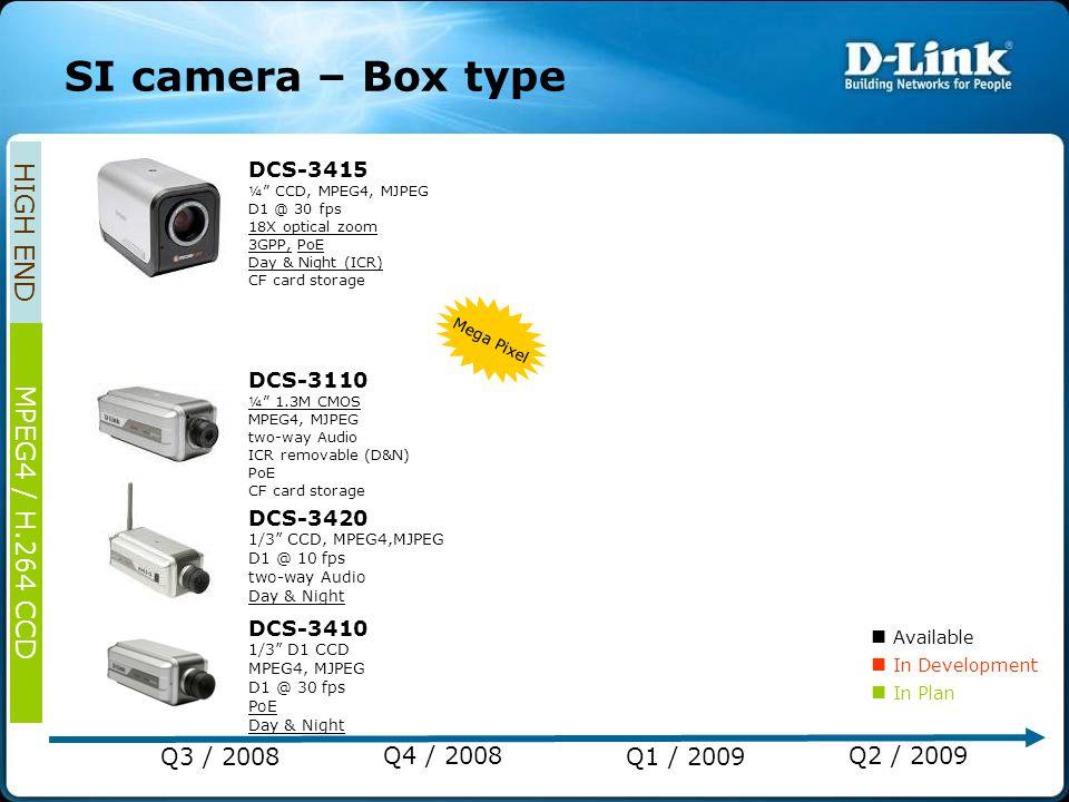 """Mega Pixel DCS-3420 1/3"""" CCD, MPEG4,MJPEG D1 @ 10 fps two-way Audio Day & Night DCS-3410 1/3"""" D1 CCD MPEG4, MJPEG D1 @ 30 fps PoE Day & Night DCS-3415"""