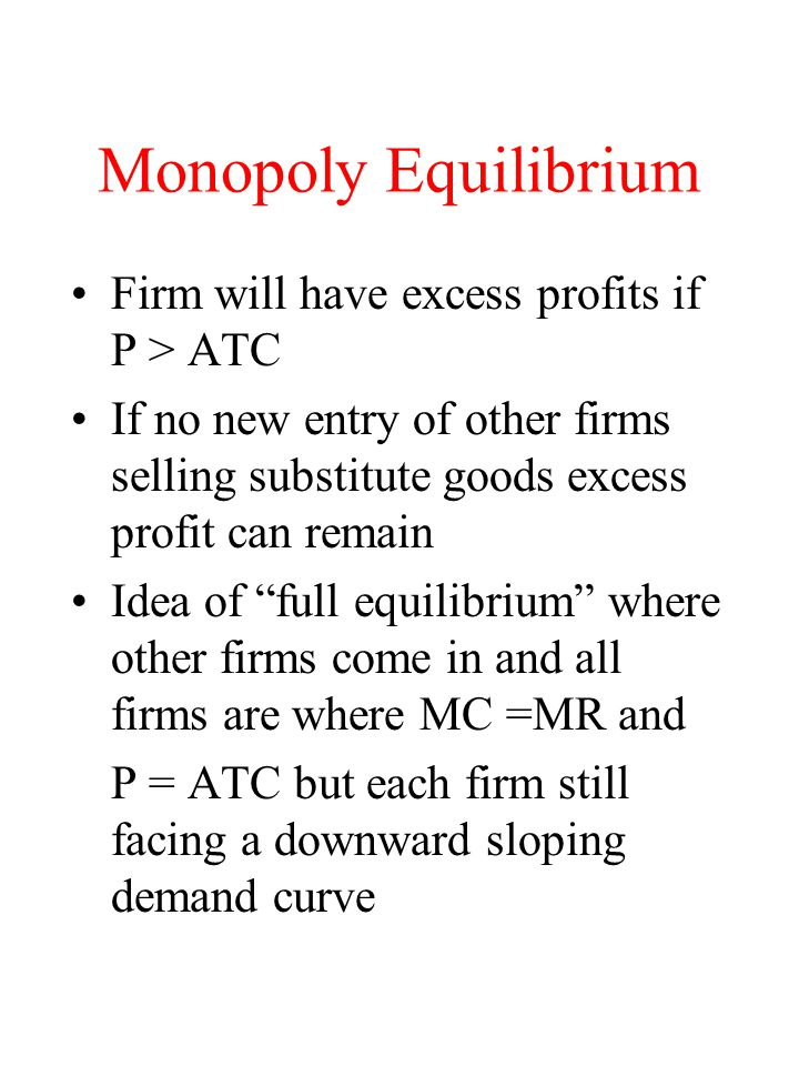 Monopolistic Competition: Large Group Equilibrium for the individual firm is where mr (derived from the dd curve) = MC For this to be consistent with equilibrium for the group the firm must also be on its share of the market demand curve In the long run all firms must just be making normal profits due to free entry condition Long run equilibrium will be to the lest of min LRACT