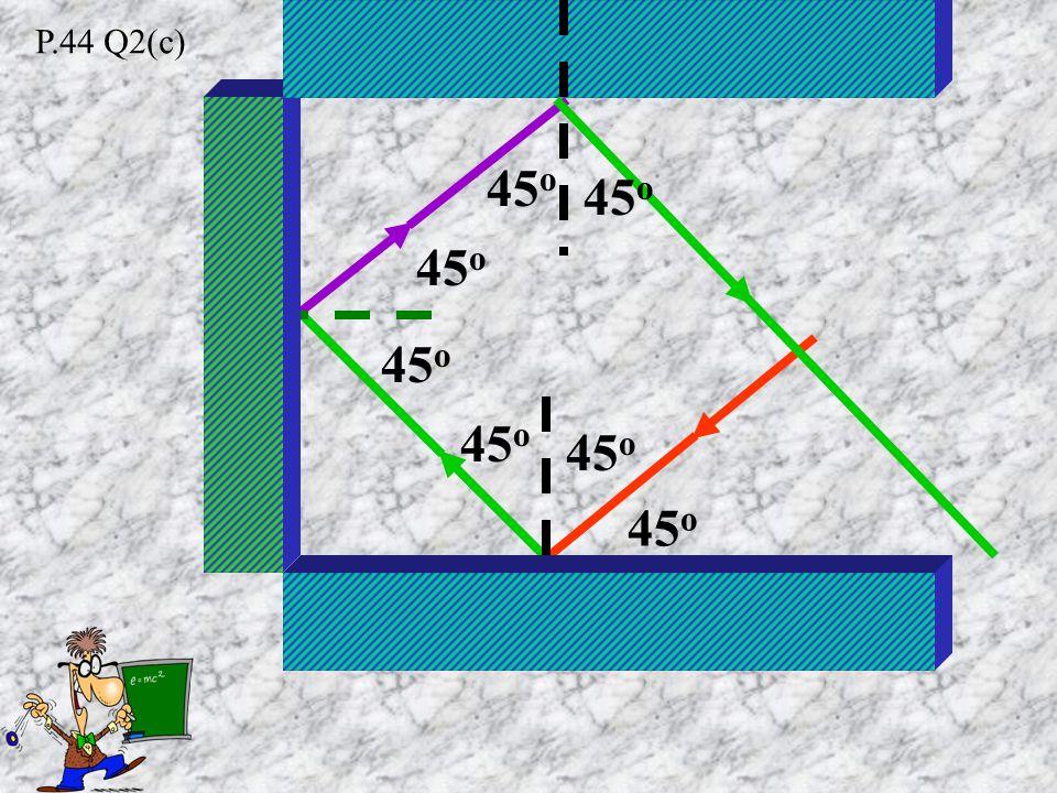30 o 65 o 25 o 65 o 85 o 5o5o 5o5o P.44 Q2(b)