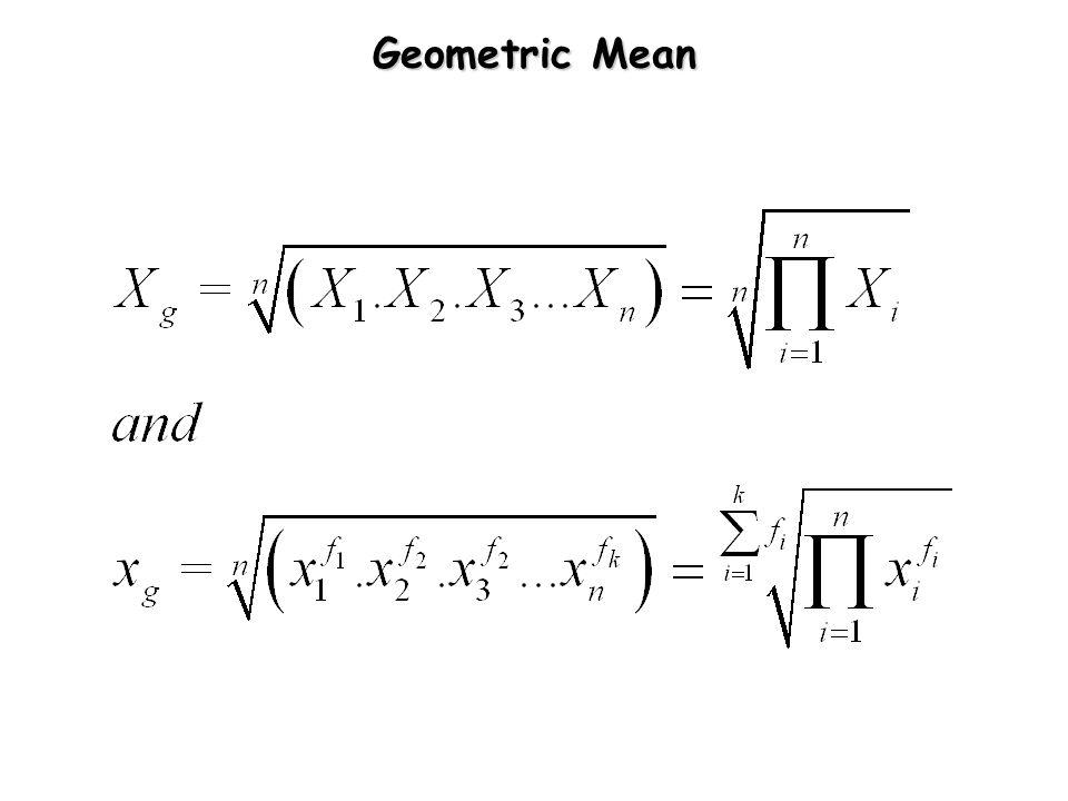 Geometric Mean (cont.)