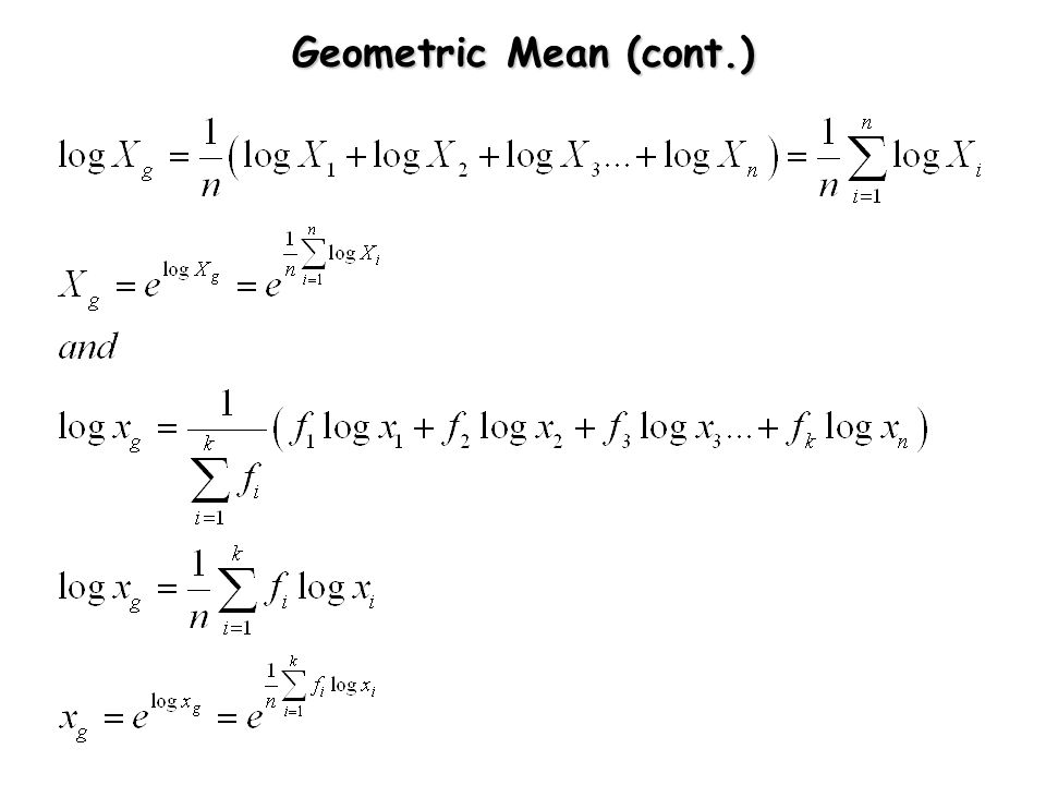 Geometric Mean (cont.)
