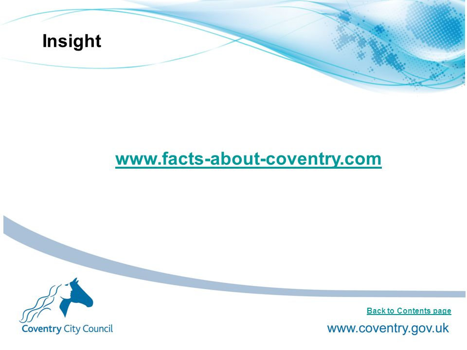 Insight www.facts-about-coventry.com Back to Contents page