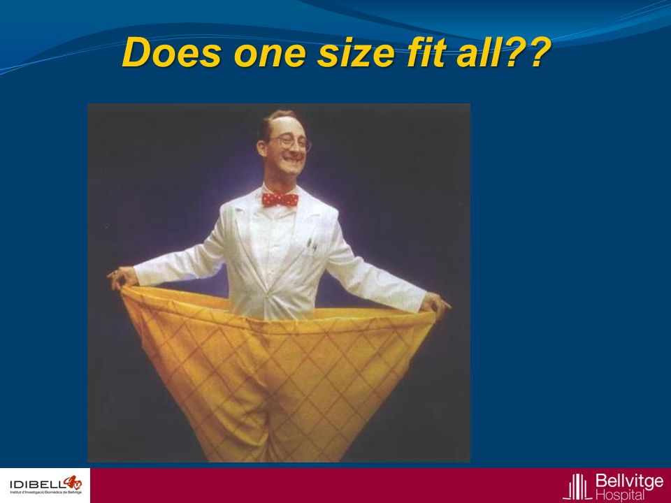 Does one size fit all??