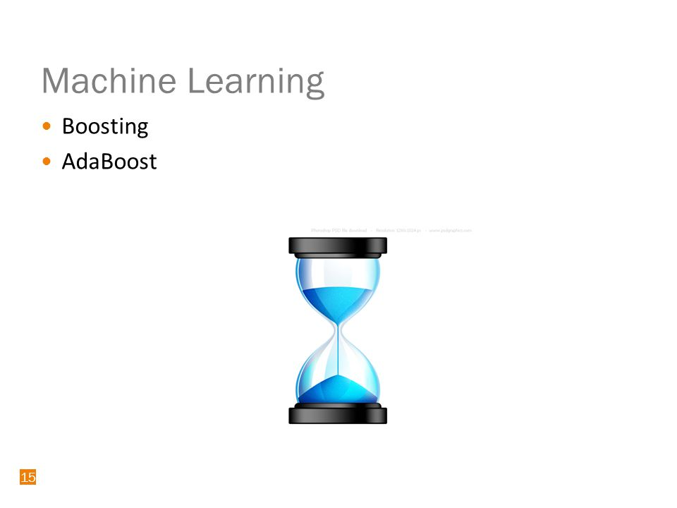15 Machine Learning Boosting AdaBoost 15
