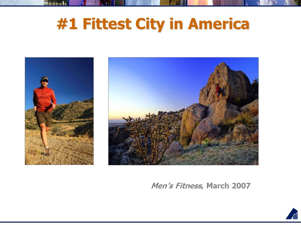 #1 Fittest City in America Men's Fitness, March 2007