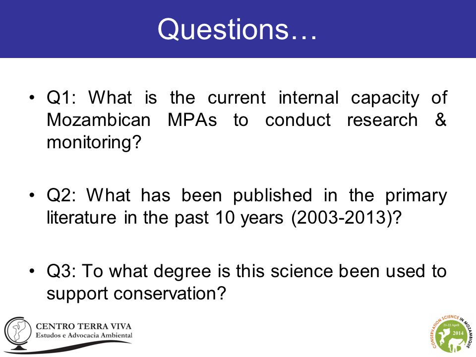 Q1: What is the current internal capacity of Mozambican MPAs to conduct research & monitoring.