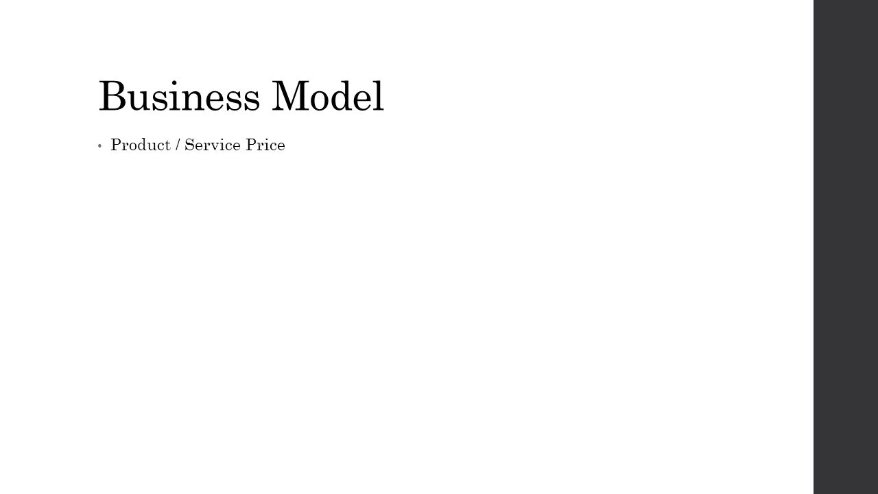 Business Model Product / Service Price