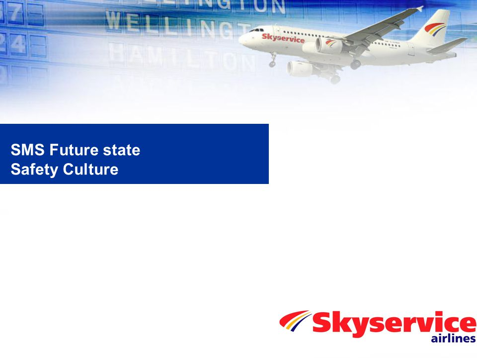 SMS Future state Safety Culture