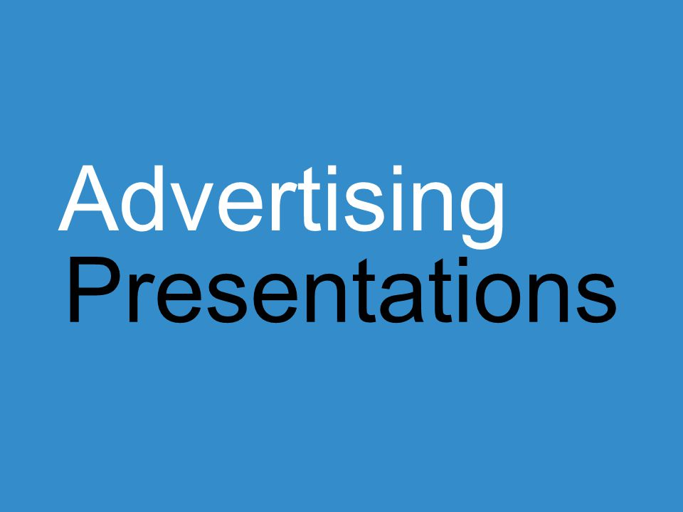 Presentations Advertising