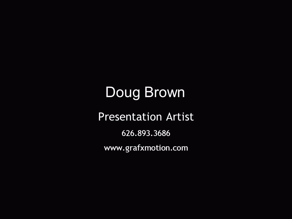 Presentation Artist Doug Brown