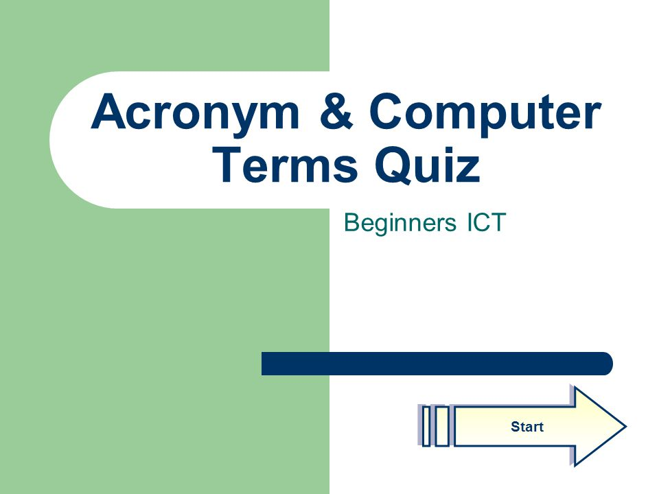 Acronym & Computer Terms Quiz Beginners ICT Start