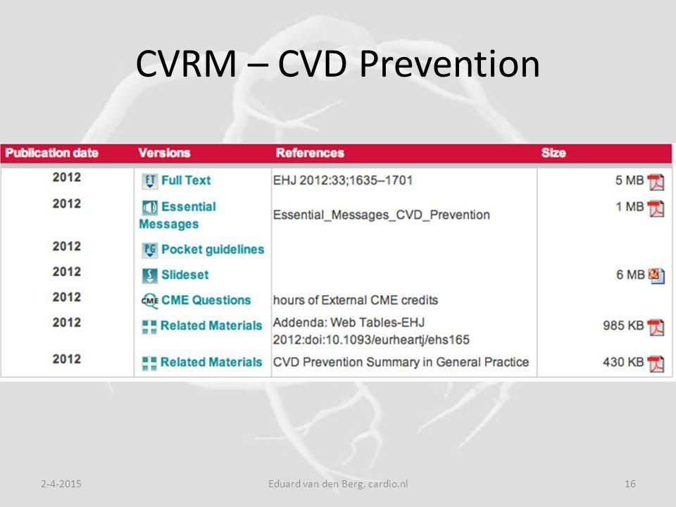 CVRM – CVD Prevention 2-4-2015Eduard van den Berg, cardio.nl16