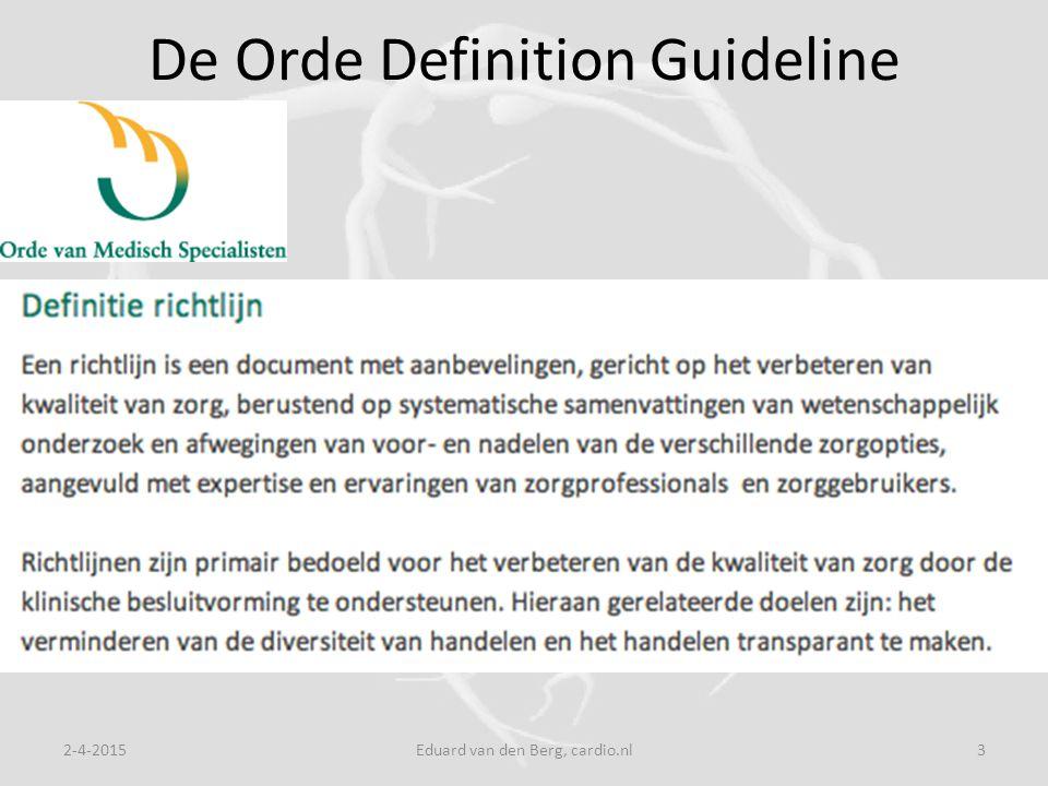 De Orde Definition Guideline 2-4-2015Eduard van den Berg, cardio.nl3