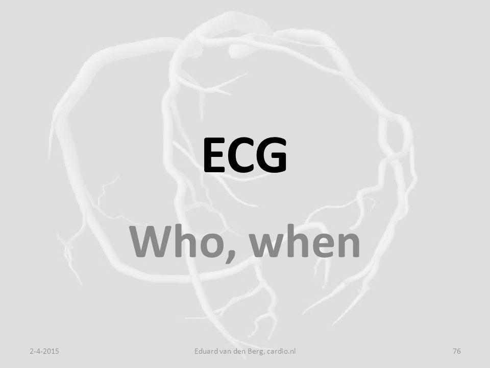 ECG Who, when 2-4-2015Eduard van den Berg, cardio.nl76