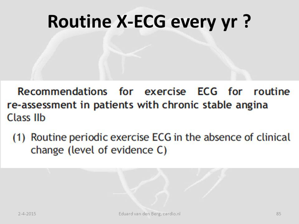 Routine X-ECG every yr 2-4-2015Eduard van den Berg, cardio.nl85