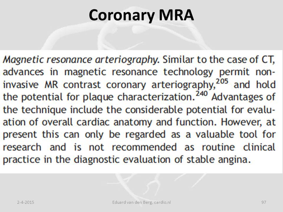 Coronary MRA 2-4-2015Eduard van den Berg, cardio.nl97