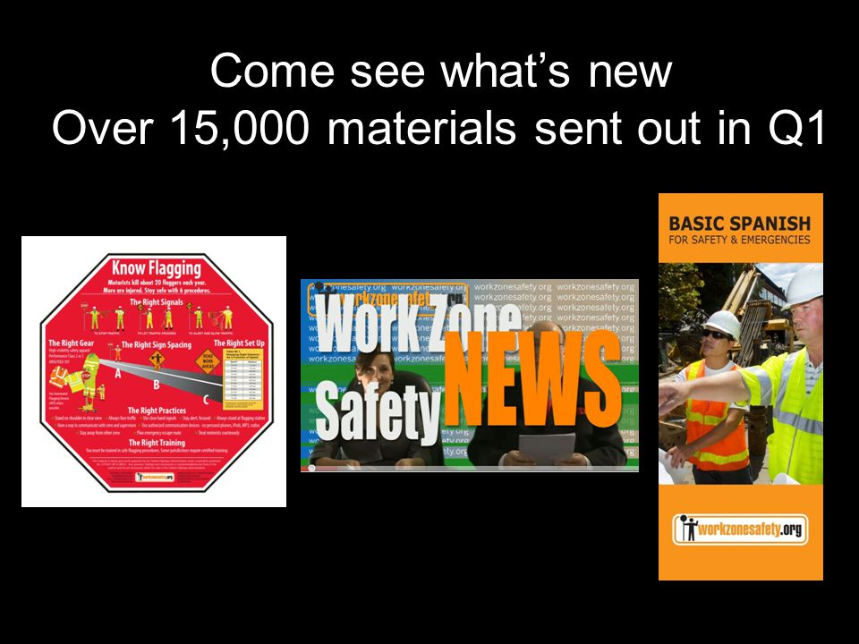 Come see what's new Over 15,000 materials sent out in Q1 Information Clearinghouse