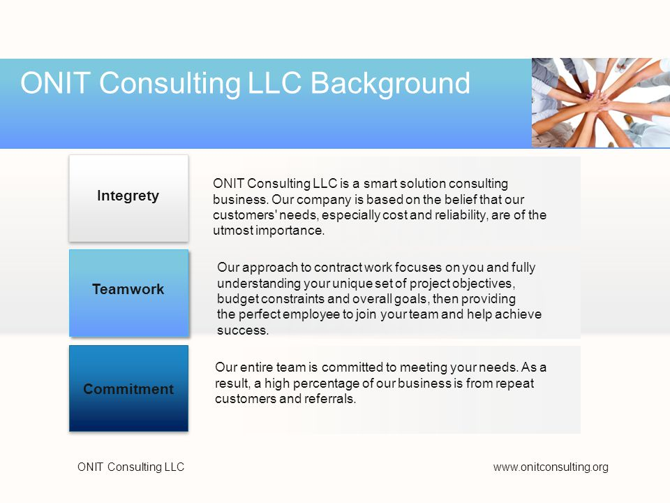 ONIT Consulting LLCwww.onitconsulting.org ONIT Consulting LLC Background ONIT Consulting LLC is a smart solution consulting business.