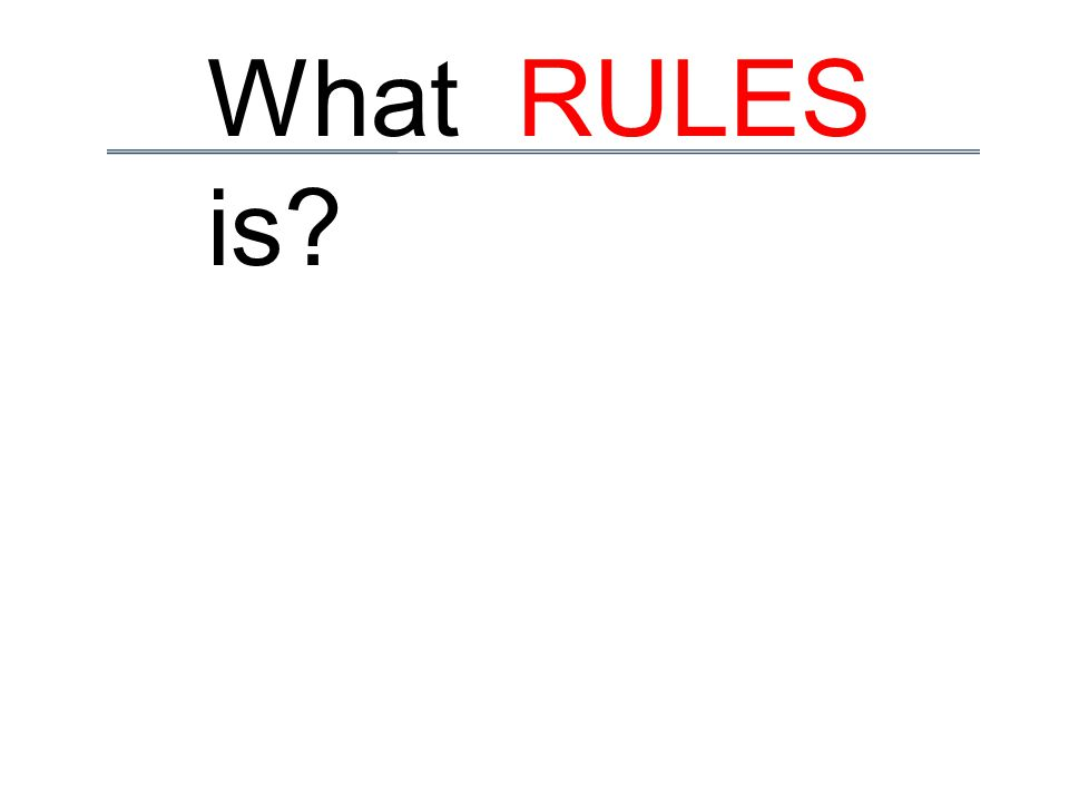 What RULES is?