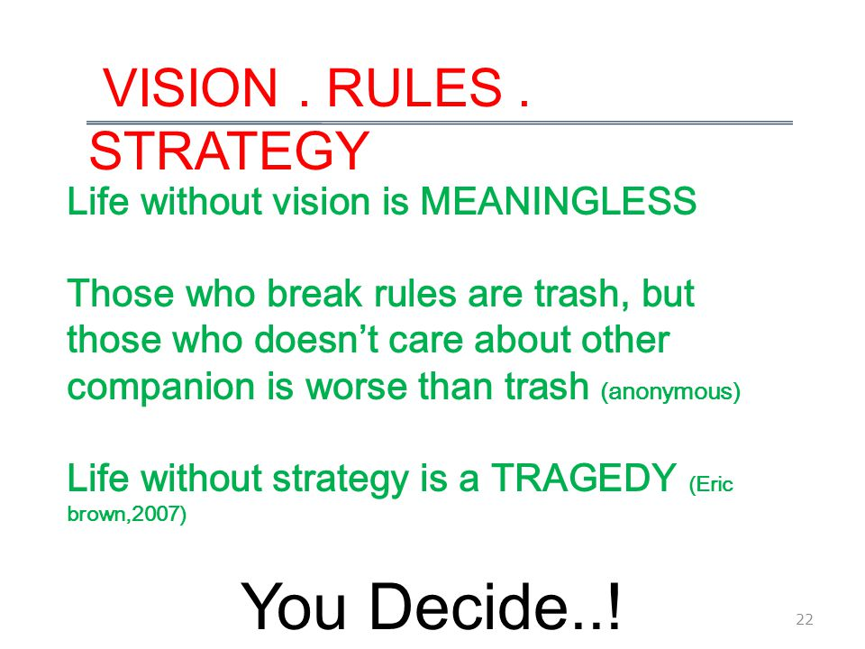 22 VISION. RULES.