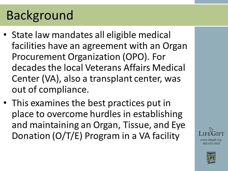 VA Organ and Tissue Handbook In April 2009, the Department of Veterans Affairs in Washington, DC published the VHA handbook concerning organ, tissue and eye donation.