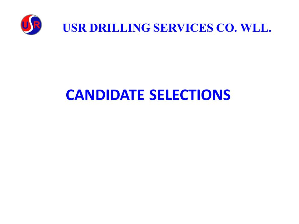 CANDIDATE SELECTIONS USR DRILLING SERVICES CO. WLL.