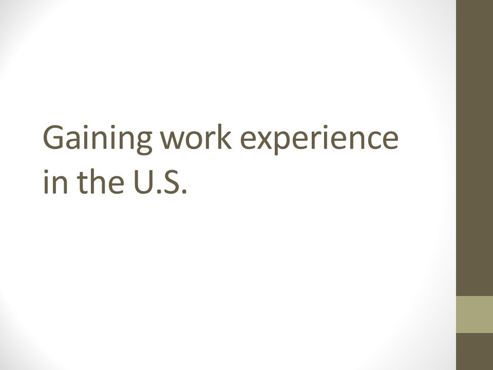 Gaining work experience in the U.S.