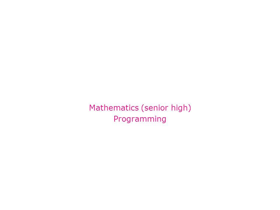 Mathematics (senior high) Programming