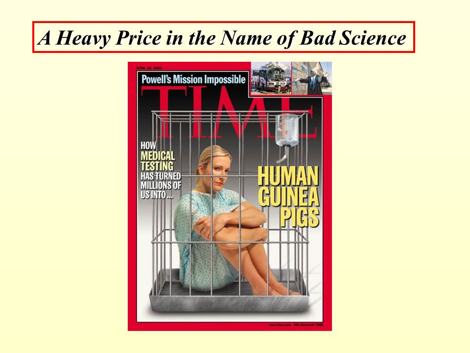A Heavy Price in the Name of Bad Science