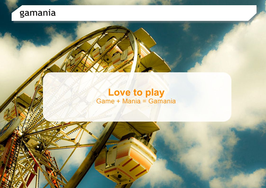 Gamania Vision Explore the Unlimited Possibility of Fun