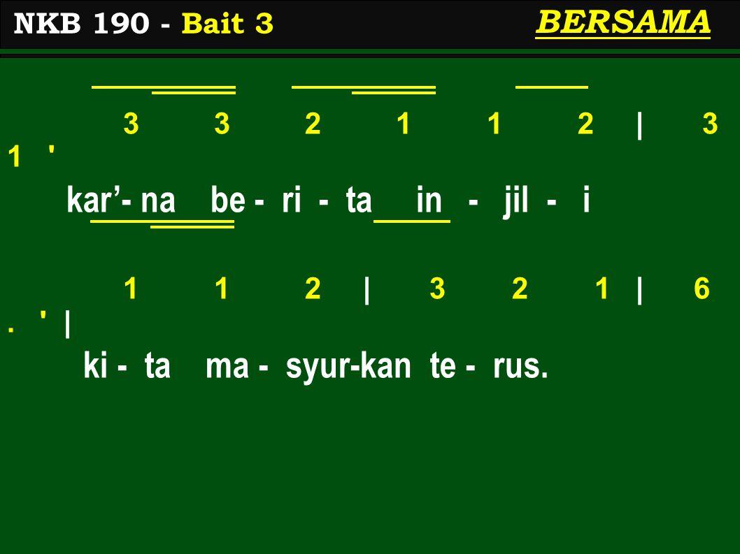 3 3 2 1 1 2 | 3 1 kar'- na be - ri - ta in - jil - i 1 1 2 | 3 2 1 | 6.