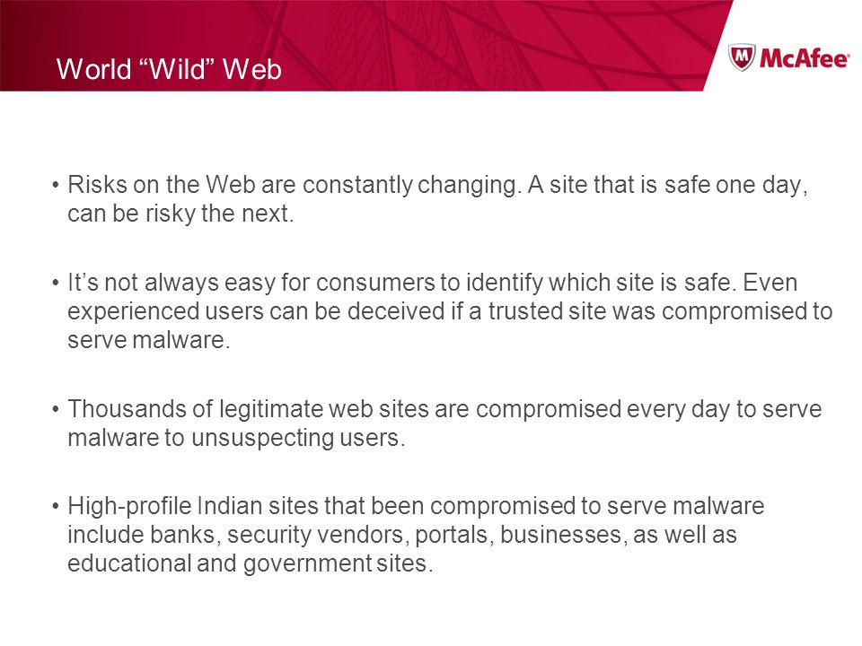 World Wild Web Risks on the Web are constantly changing.