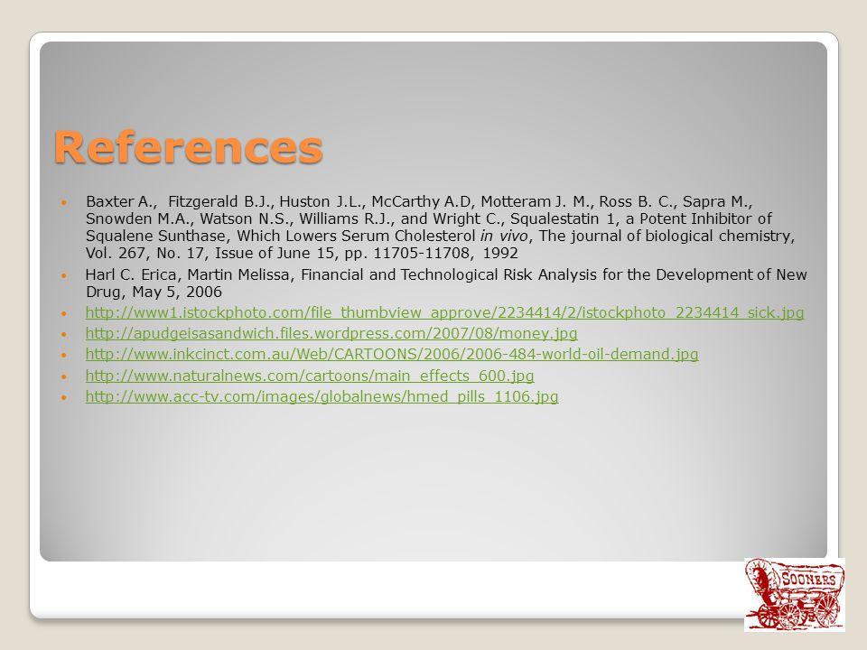 References Baxter A., Fitzgerald B.J., Huston J.L., McCarthy A.D, Motteram J. M., Ross B. C., Sapra M., Snowden M.A., Watson N.S., Williams R.J., and