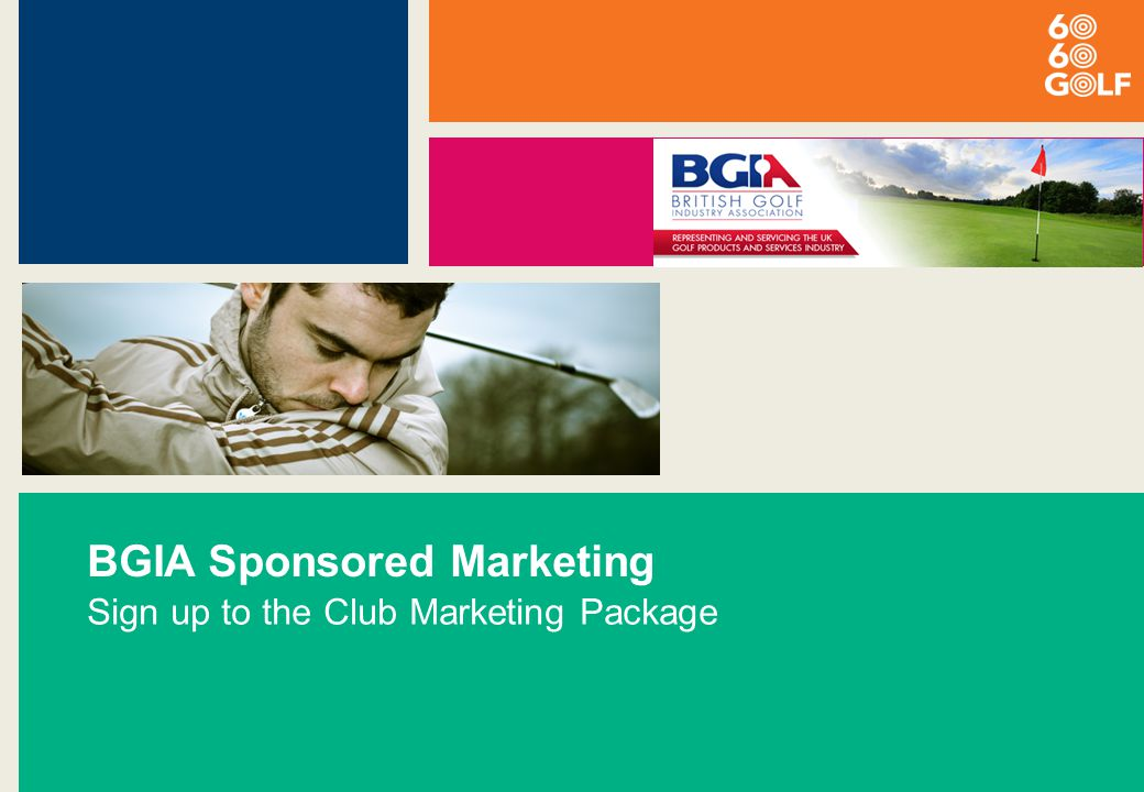 BGIA Sponsored Marketing Sign up to the Club Marketing Package
